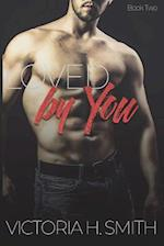 Loved by You af Victoria H. Smith