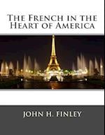 The French in the Heart of America af John H. Finley