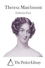 Theresa Marchmont af Catherine Grace Frances Gore