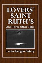 Lovers' Saint Ruth's and Three Other Tales