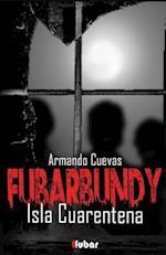 Fubarbundy(iii) af Armando Cuevas Calderon