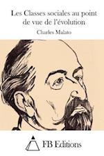 Les Classes Sociales Au Point de Vue de L'Evolution af Charles Malato