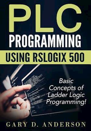 Plc Programming Using Rslogix 500