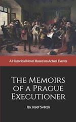 The Memoirs of a Prague Executioner af Josef Svatek