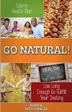 Eden's Health Plan - Go Natural! af Mark Virkler, Patti Virkler