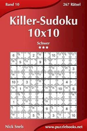 Killer-Sudoku 10x10 - Schwer - Band 10 - 267 Rätsel
