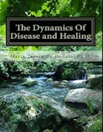 The Dynamics of Disease and Healing