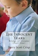 The Innocent Years