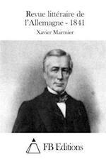 Revue Litteraire de L'Allemagne - 1841