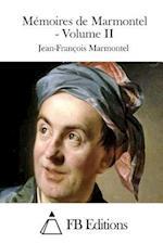 Memoires de Marmontel - Volume II af Jean-Francois Marmontel