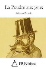 La Poudre Aux Yeux af Edouard Martin