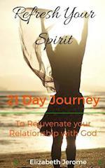 Refresh Your Spirit! 21 Days Reflection Rejuvenate Your Relationship with God af Elizabeth Jerome