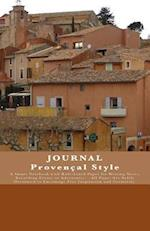 Journal Provencal Style