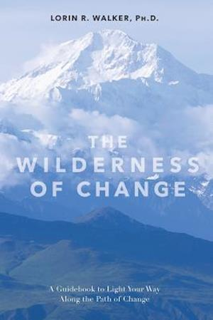 The Wilderness of Change