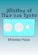 Dilation of Time and Space