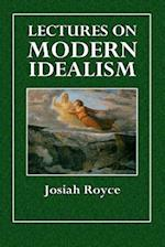 Lectures on Modern Idealism