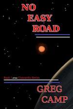 No Easy Road af Greg Camp