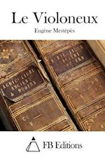 Le Violoneux af Eugene Mestepes