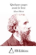 Quelques Pages Avant Le Livre af Albert Merat