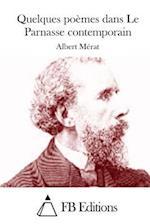 Quelques Poemes Dans Le Parnasse Contemporain af Albert Merat