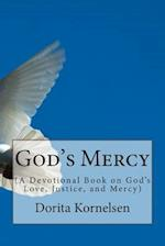 God's Mercy (a Devotional Book on God's Love, Justice and Mercy)