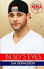 In Sly's Eyes