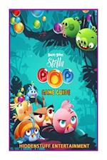 Angry Birds Stella Pop! Game Guide af Joshua Abbott