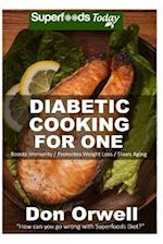 Diabetic Cooking for One