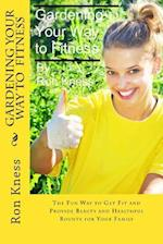 Gardening Your Way to Fitness