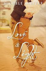 Love & Light af Michele Shriver