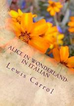 Alice in Wonderland- In Italian af Lewis Carrol