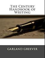 The Century Handbook of Writing af Easley S. Jones, Garland Greever