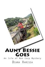 Aunt Bessie Goes