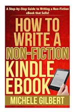 How to Write a Non-Fiction Kindle eBook