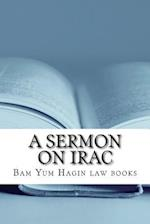 A Sermon on Irac