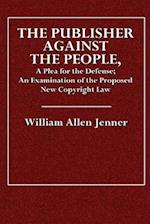 The Publisher Against the People