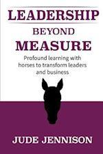 Leadership Beyond Measure