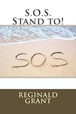 S.O.S. Stand To!