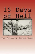 15 Days of Hell af Lew Shuman