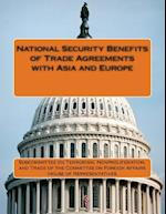 National Security Benefits of Trade Agreements with Asia and Europe af Nonproliferat Subcommittee on Terrorism