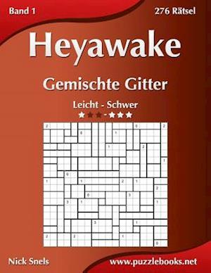 Heyawake Gemischte Gitter - Leicht Bis Schwer - Band 1 - 276 Ratsel