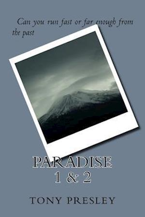 Paradise 1 & 2