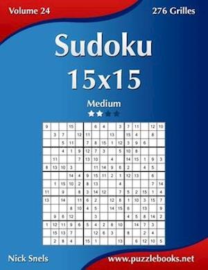 Sudoku 15x15 - Medium - Volume 24 - 276 Grilles