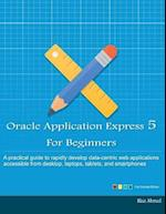 Oracle Application Express 5 for Beginners (Full Color Edition) af Riaz Ahmed