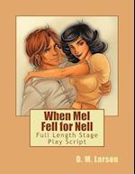 When Mel Fell for Nell