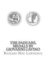 The Paduans, Medals by Giovanni Cavino af Richard Hoe Lawrence