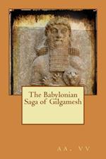 The Babylonian Saga of Gilgamesh af AA VV