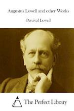 Augustus Lowell and Other Works