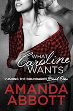 What Caroline Wants af Amanda Abbott