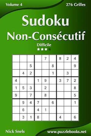 Sudoku Non-Consecutif - Difficile - Volume 4 - 276 Grilles